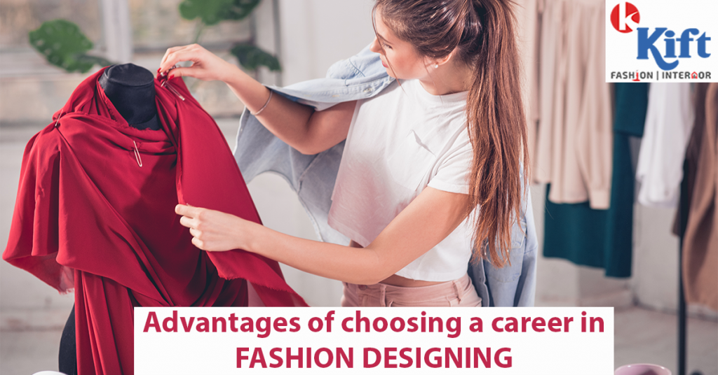 Advantages of choosing a career in Fashion designing