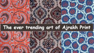 The ever trending art of Ajrakh print