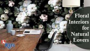 Floral Interiors for Natural Lovers