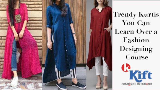 Three Trendy Kurtis You Can Learn Over a Fashion Designing Course