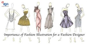 mportance of Fashion Illustration for a Fashion Designer